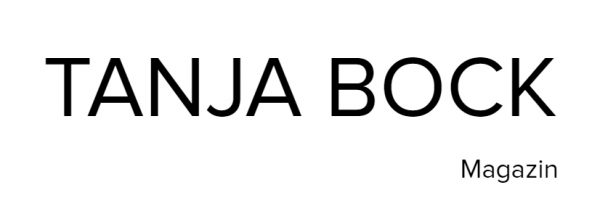 Tanja Bock Magazin – Die besten Modeblogs! www.tbfashionvictim.com